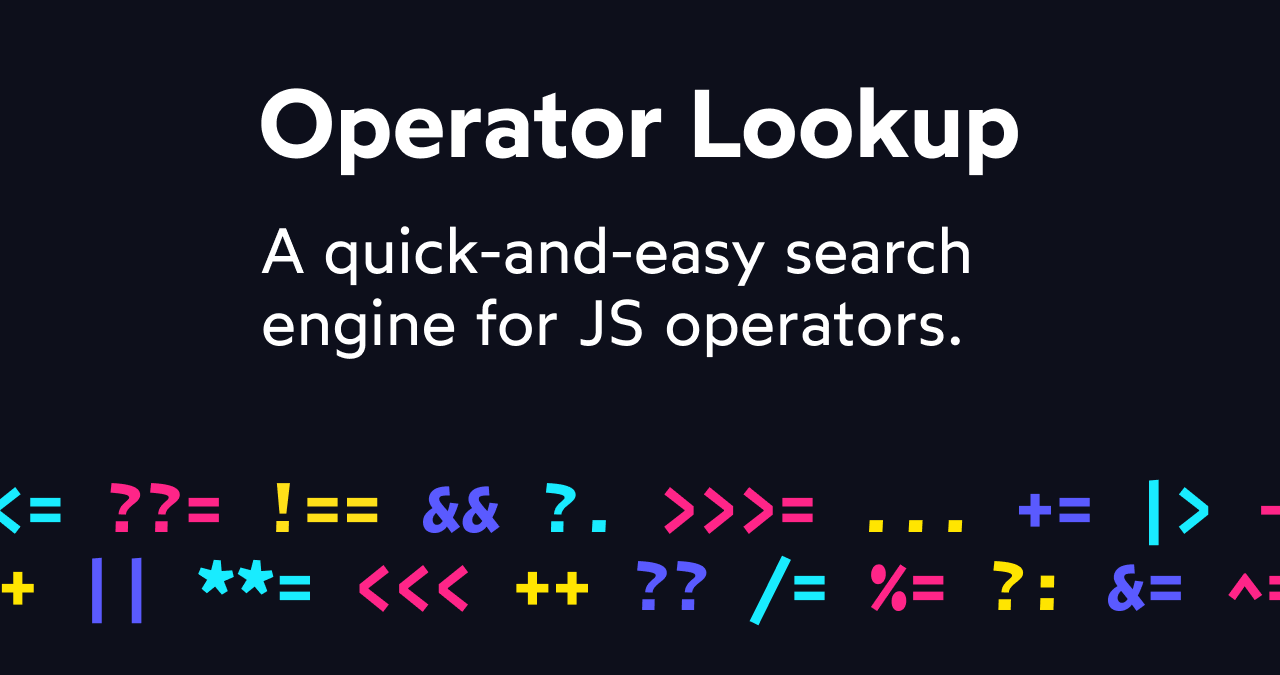Operator Lookup - Search JavaScript operators · Josh W Comeau