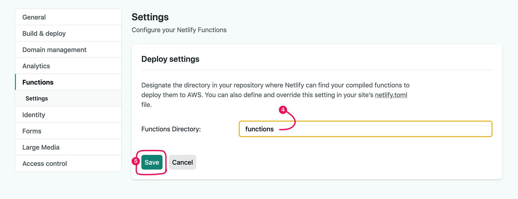 "The ""Deploy Settings"" for your functions, with the edit form toggled on. The word ""functions"" has been entered in the text field, and the ""Save"" button is circled"