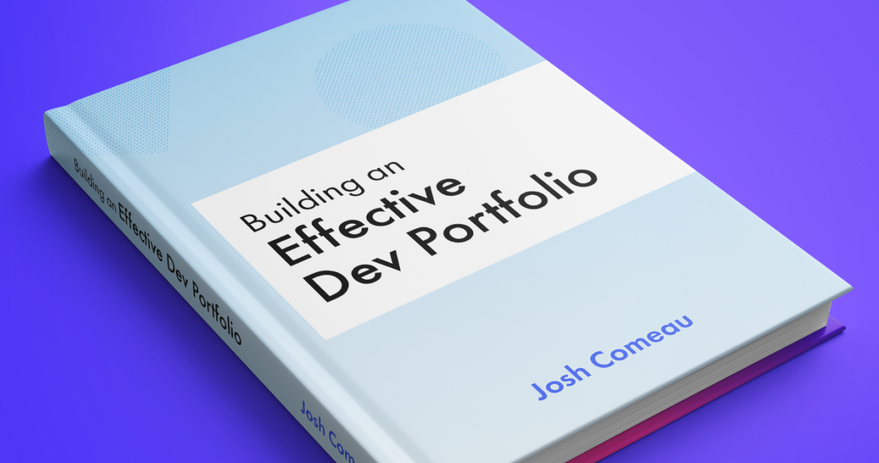 mock-up of a textbook bearing the title 'Building an Effective Dev Portfolio'